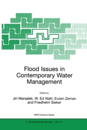 Flood Issues in Contemporary Water Management ebook by Jiri Marsalek,W. Ed Watt,Evzen Zeman,Friedhelm Sieker