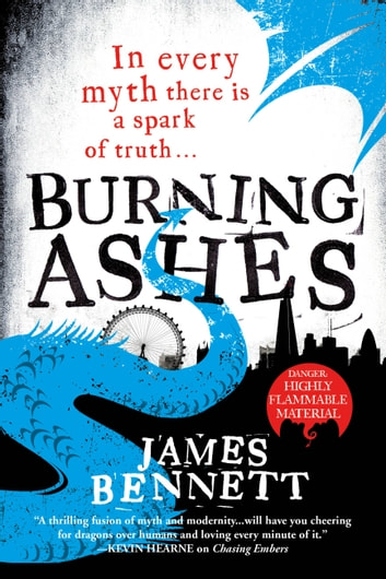 Burning Ashes ebook by James Bennett