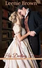 His Darling Friend - A Touches of Austen Novella ebook by Leenie Brown