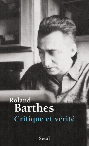 Critique et Vérité ebook by Roland Barthes