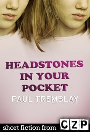 Headstones in Your Pocket ebook by Paul Tremblay