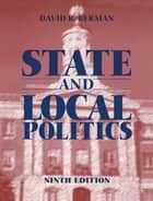 State and Local Politics ebook by David Berman