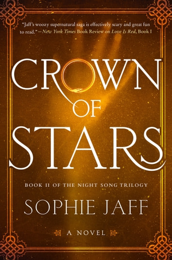 Crown of Stars - Book II of the Night Song Trilogy ebook by Sophie Jaff
