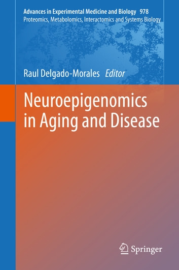 Neuroepigenomics in Aging and Disease ebook by