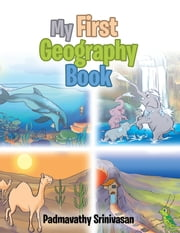 My First Geography Book ebook by Padmavathy Srinivasan