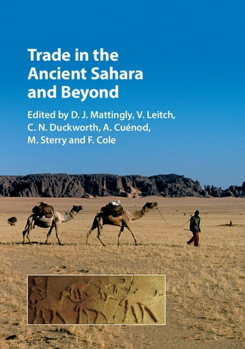 Trade in the ancient sahara and beyond ebook by 9781108186995 trade in the ancient sahara and beyond ebook by fandeluxe Images