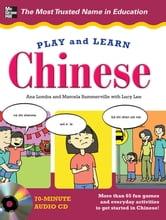 Play and Learn Chinese ebook by Ana Lomba