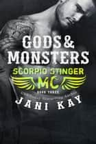 Gods & Monsters ~ Jani Kay ebook by Jani Kay