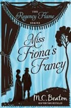 Miss Fiona's Fancy ebook by