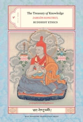 The Treasury of Knowledge: Book Five - Buddhist Ethics ebook by Jamgon Kongtrul Lodro Taye