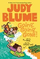 Going, Going, Gone! with the Pain and the Great One ebook by Judy Blume, James Stevenson