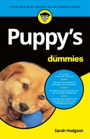 Puppy's voor Dummies ebook by Sarah Hodgson, Nathalie Kuilder