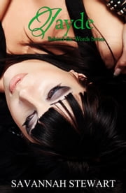Jayde - Behind the Words ebook by Savannah Stewart