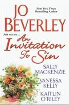 An Invitation to Sin ebook by Jo Beverley, Sally Mackenzie, Vanessa Kelly,...