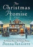 The Christmas Promise ebook by Donna VanLiere