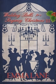 A Regency Christmas Collection III ebook by Emma Lane