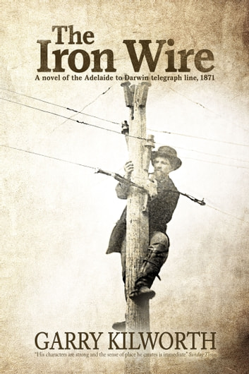 The Iron Wire ebook by Garry Kilworth