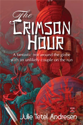 The Crimson Hour ebook by Julie Tetel Andresen