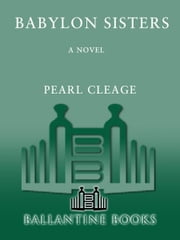 Babylon Sisters - A Novel ebook by Pearl Cleage