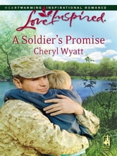 A Soldier's Promise ebook by Cheryl Wyatt