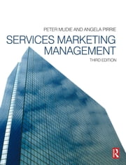 Services Marketing Management ebook by Peter Mudie, Angela Pirrie