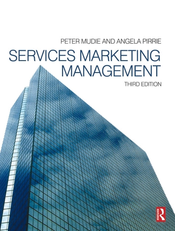 Services Marketing Management ebook by Peter Mudie,Angela Pirrie