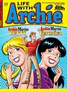 Life With Archie #17 ebook by Paul Kupperberg, Fernando Ruiz, Norm Breyfogle