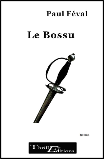 Le bossu ebook by Féval Paul