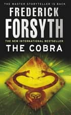 The Cobra ebook by Frederick Forsyth