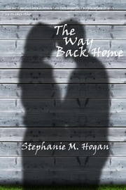 The Way Back Home ebook by Stephanie McGarry