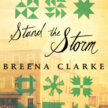 Stand the Storm - A Novel audiobook by Breena Clarke