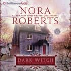 Dark Witch audiobook by Nora Roberts