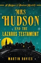Mrs Hudson and the Lazarus Testament ebook by