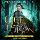 Queen of Poison audiobook by Sylvia Mercedes
