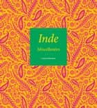 Inde - Miscellanées ebook by Chantal Deltenre