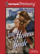 The Heiress Bride ebook by Susan Paul