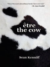 Etre the Cow ebook by Dr. Kenniff