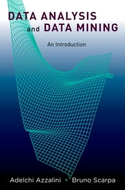 Data Analysis and Data Mining - An Introduction ebook by Adelchi Azzalini,Bruno Scarpa