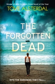 The Forgotten Dead ebook by Tove Alsterdal