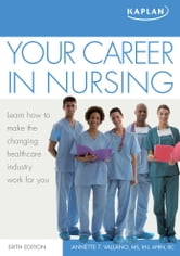 Your Career in Nursing ebook by Annette Vallano