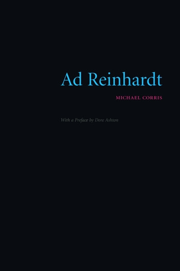 Ad Reinhardt ebook by Michael Corris