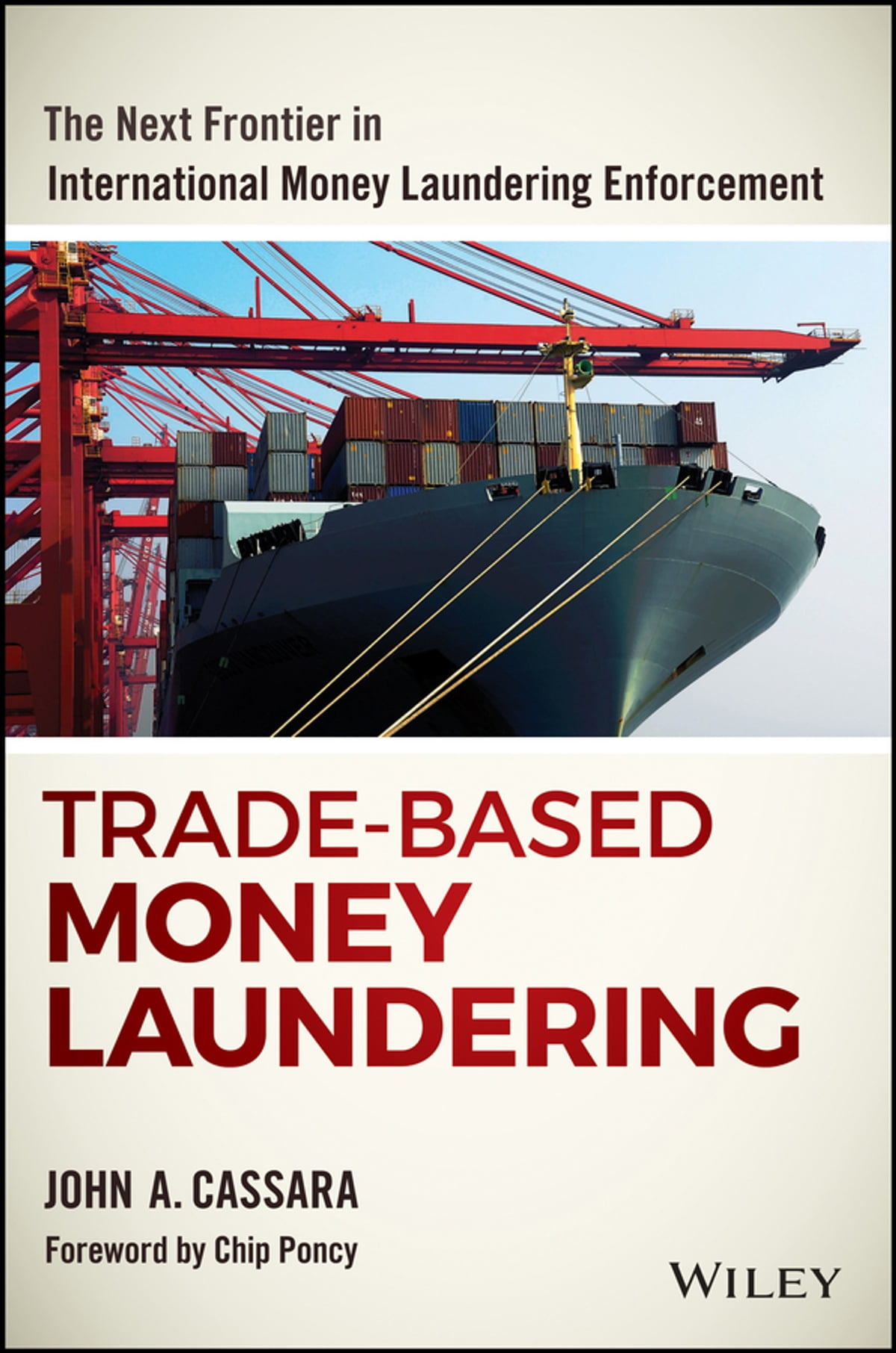 Trade-Based Money Laundering eBook by John A. Cassara - 9781119125396 |  Rakuten Kobo