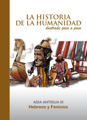 Hebreos y Fenicios - Asia Antigua 3 ebook by Daniel Mallo,Alberto Cabado