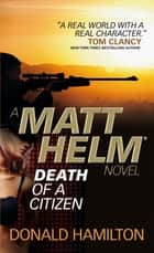 Matt Helm - Death of a Citizen ebook by Donald Hamilton