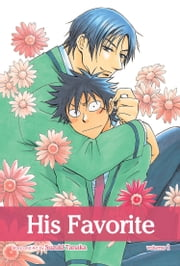 His Favorite, Vol. 1 (Yaoi Manga) ebook by Suzuki Tanaka