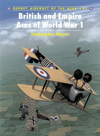 British and Empire Aces of World War 1 ebook by Christopher Shores