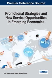 Promotional Strategies and New Service Opportunities in Emerging Economies ebook by