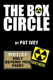 THE BOX CIRCLE ebook by Pat Ivey