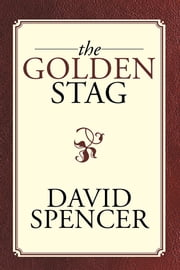 The Golden Stag ebook by David Spencer