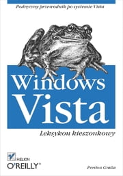 Windows Vista. Leksykon kieszonkowy ebook by Preston Gralla